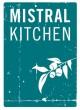 mistral kitchen